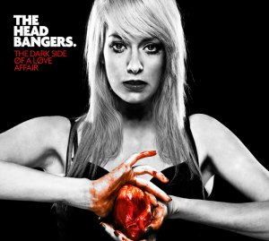The Headbangers - The Dark Side of a Love Affair (2016)