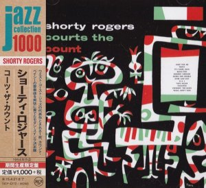Shorty Rogers - Courts The Count (1954) [2014 Japan Jazz Collection 1000]