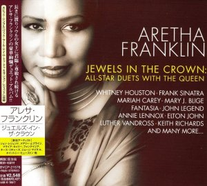 Aretha Franklin - Jewels In The Crown: All-Star Duets With The Queen [Japanese Edition] (2007)