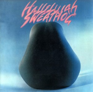 Sweathog - Hallelujah (1972) [Remastered] (2007)