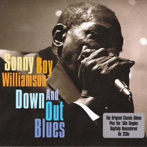 Sonny Boy Williamson - Down And Out Blues (2010)