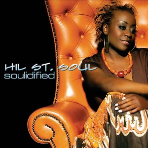 Hil St. Soul - SOULidified (2006)