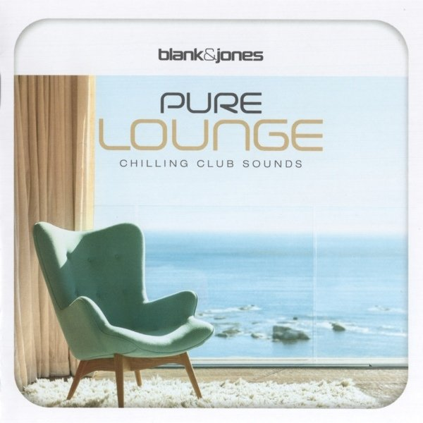 blank jones pure lounge chilling club sounds 2016. Black Bedroom Furniture Sets. Home Design Ideas