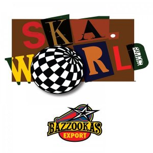Bazzookas - Ska.world (2016)