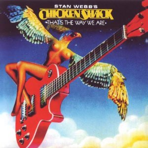 Stan Webb's Chicken Shack - That's The Way We Are (2015)
