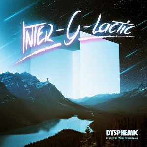Dysphemic - Inter-G-Lactic EP (2016)