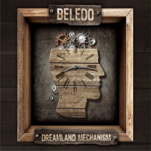 Beledo - Dreamland Mechanism (2016)