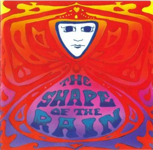 The Shape Of The Rain - The Shape Of The Rain (1973) (2001)