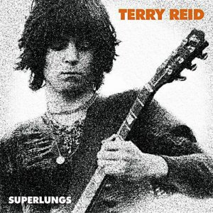 Terry Reid - Super Lungs: The Complete Studio Recordings (1966-1969) 2CD (2004)