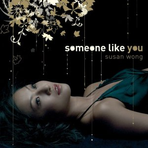 Susan Wong - Someone Like You (2007) [2014] [HDTracks]