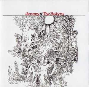 Jeremy & The Satyrs - Jeremy & The Satyrs (1968) [Reissue] (2009)