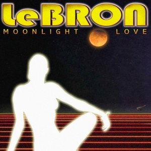 Lebron - Moonlight Love (2016)