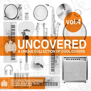 VA - Uncovered Vol. 4: A Unique Collection Of Cool Covers (2012)