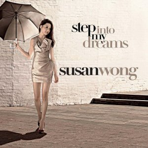 Susan Wong - Step Into My Dreams (2010) [2014] [HDTracks]