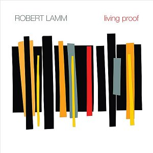 Robert Lamm - Living Proof (2012)