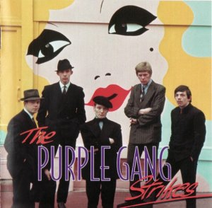 The Purple Gang - Purple Gang Strikes (1968) [Reissue] (1998)