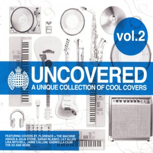 VA - Uncovered 2: A Unique Collection Of Cool Covers (2010)