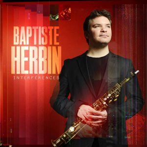 Baptiste Herbin - Interferences (2016)