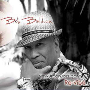 Bob Baldwin - Re-Vibe (2011)