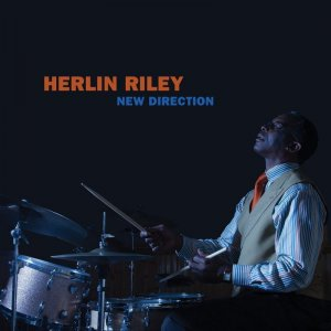 Herlin Riley - New Direction (2016)