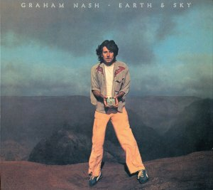 Graham Nash - Earth & Sky (1980)