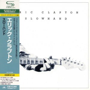 Eric Clapton - Slowhand [Japan SHM-CD] (2008)