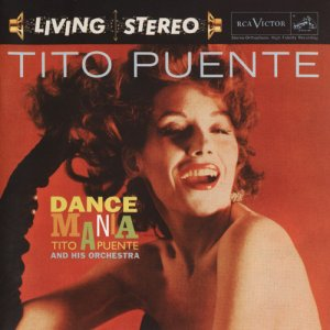 Tito Puente And His Orchestra - Dance Mania (2009)