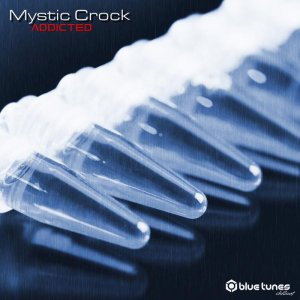 Mystic Crock - Addicted (2016)