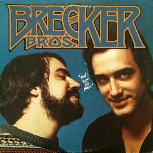 The Brecker Brothers - Don't Stop The Music (1995)