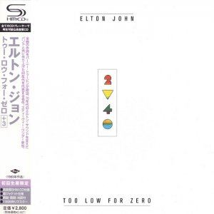 Elton John - Too Low For Zero [Japan SHM-CD] (2010)