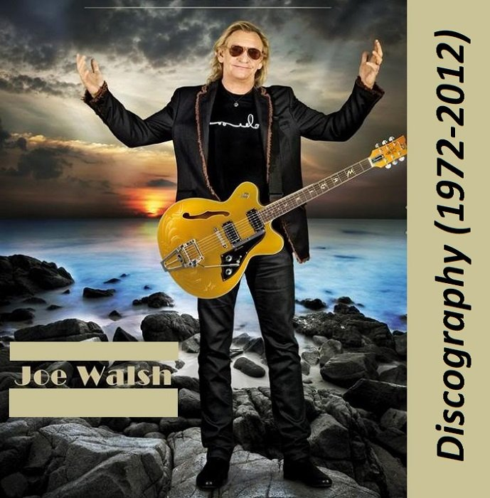 Joe Walsh - Discography (1972-2012) » Lossless music download | flac