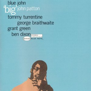 """Big"" John Patton - Blue John (1963)"