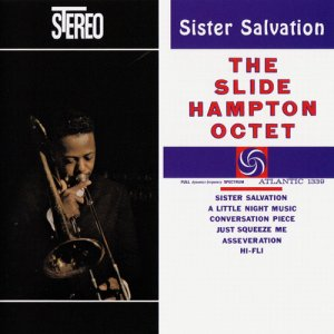 The Slide Hampton Octet - Sister Salvation (1960)