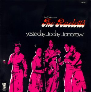 The Raeletts - Yesterday...Today...Tomorrow (1972) [LP]