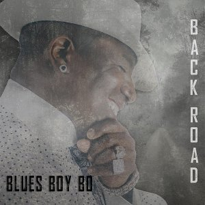 Blues Boy Bo - Back Road (2016)