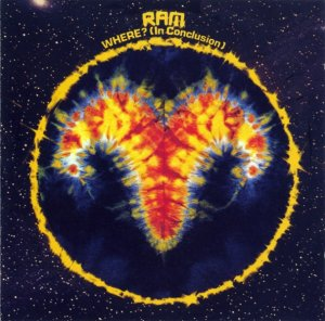 Ram - Where?(In Conclusion) (1972) (1999)