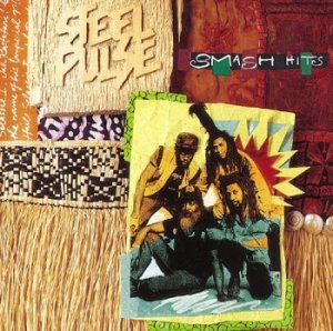 Steel Pulse - Smash Hits (1993)