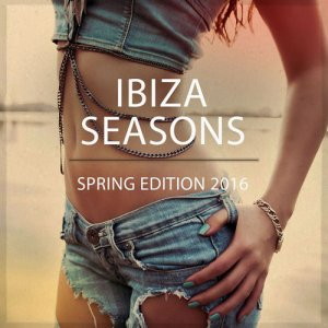 VA - Ibiza Sessions: Spring Edition (2016)