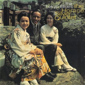 The Horace Silver Quintet - The Tokyo Blues (1962) [SACD 2010] PS3 ISO + HDTracks