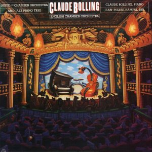 Claude Bolling & English Chamber Orchestra - Suite For Chamber Orchestra And Jazz Piano Trio (1983)