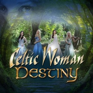 Celtic Woman - Destiny (2016) [HDTracks]