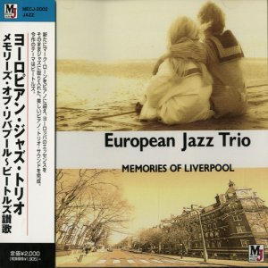 European Jazz Trio - Memories Of Liverpool (2001)