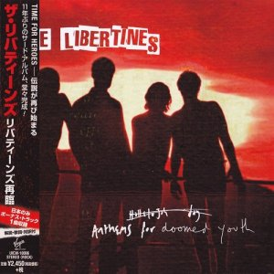 The Libertines - Anthems For Doomed Youth [Japanese Edition] (2015)