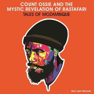 Count Ossie & The Mystic Revelation of Rastafari - Tales Of Mozambique (1975) [Remastered 2016]