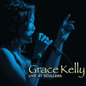 Grace Kelly - Live At Scullers (2013)