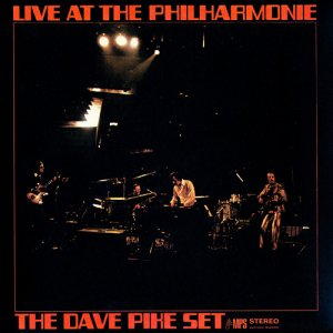 The Dave Pike Set - Live At The Philharmonie (2008)