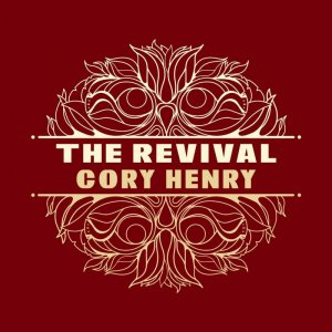 Cory Henry - The Revival (2016)