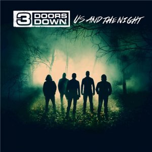 3 Doors Down - Us and the Night (Deluxe Edition) (2016)