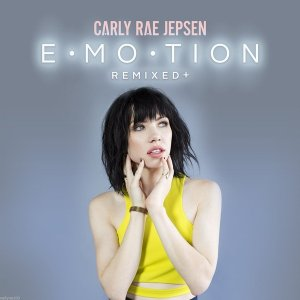 Carly Rae Jepsen - Emotion (Remixed +) (2016)