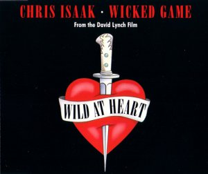 Chris Isaak - Wicked Game (Maxi CD-Single) (1990)
